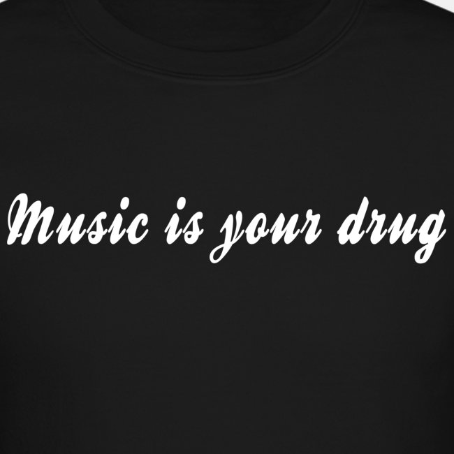 """White """"music is your drug"""" text pullover"""
