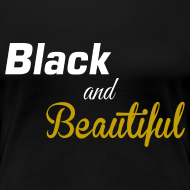 Design ~ Black and beautiful Fitted classic t-shirt for women