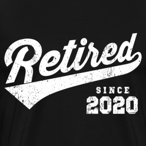 Retired Since 2020 T-Shirts - Men's Premium T-Shirt