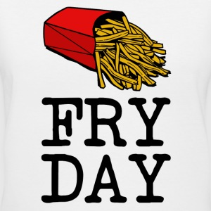 Fry Day funny foodie saying shirt - Women's V-Neck T-Shirt