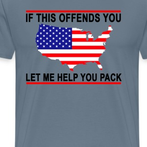 america_if_this_offends_you_go_pack_ - Men's Premium T-Shirt