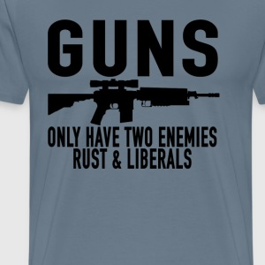 guns_only_have_two_enemies_rust__liberal - Men's Premium T-Shirt