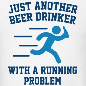 Beer Drinker Running Problem - Men's T-Shirt