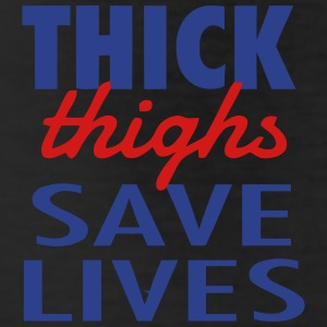 THICK THIGHS SAVE LIVES Bottoms - Leggings
