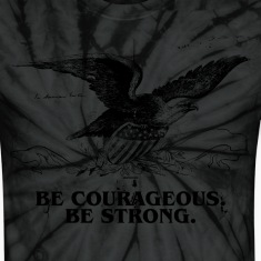 American Eagle Be Courageous Be Strong