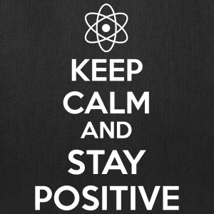 Keep Calm Positive Bags & backpacks - Tote Bag