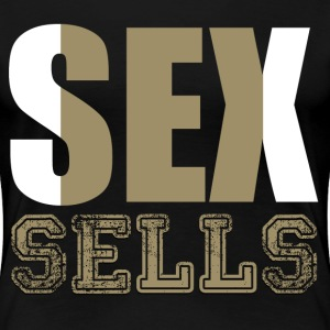 sex sells - Women's Premium T-Shirt