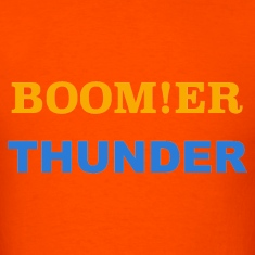 BOOM!ER THUNDER, Y'ALL KNOW