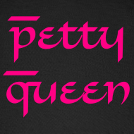 Design ~ petty queen