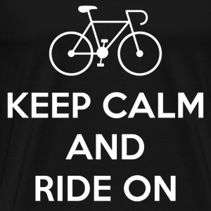 Keep Calm and Ride On T-Shirts - Men's Premium T-Shirt
