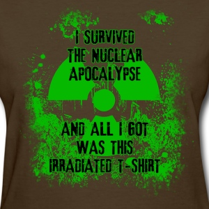 I Survived the Nuclear Apocalypse Women's T-Shirts - Women's T-Shirt