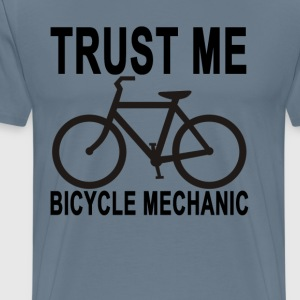 trust_me_im_a_bicycle_mechanic - Men's Premium T-Shirt