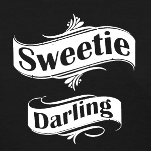 Sweetie Darling Shirt - Women's T-Shirt