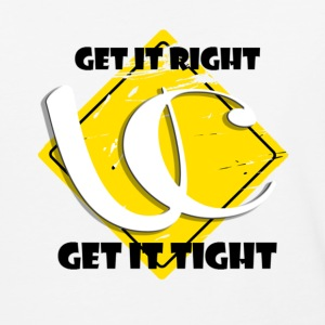 Get Right . Get It Tight  - Baseball T-Shirt