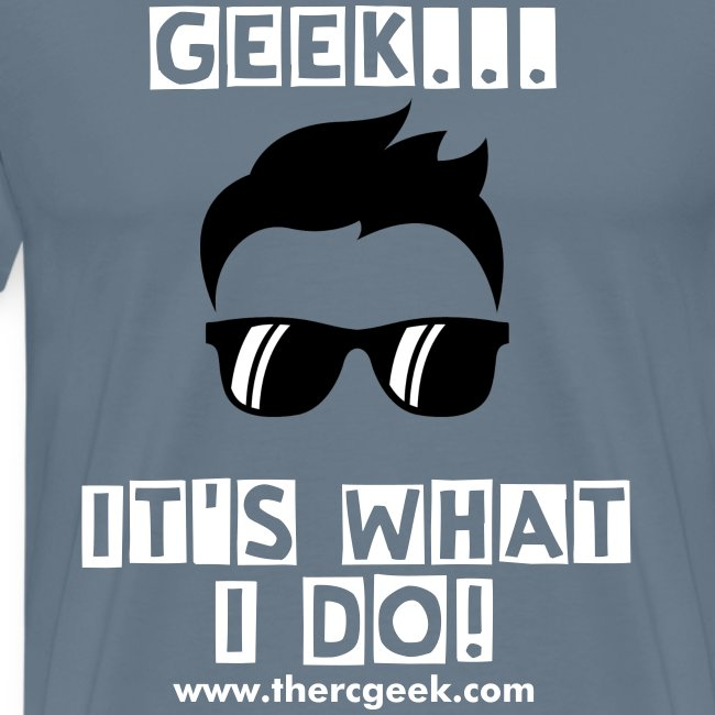 Geek...It's what I do!
