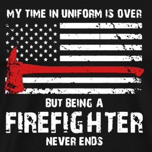 Being A Firefighter - Men's Premium T-Shirt