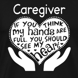 Caregiver Shirt - Men's Premium T-Shirt
