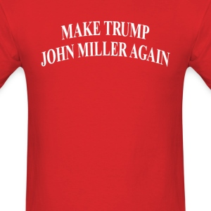 Make Trump John Miller Again t-shirt (red) - Men's T-Shirt
