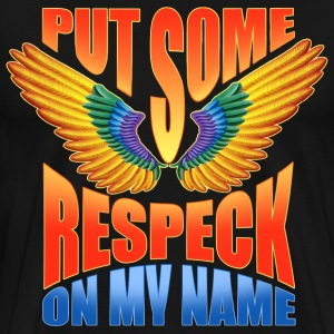 Put Some Respeck On My Name Birdman - Men's Premium T-Shirt