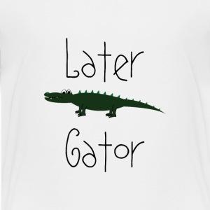 Later Gator Kids' Shirts - Kids' Premium T-Shirt