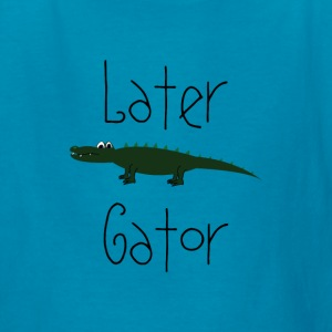Later Gator Kids' Shirts - Kids' T-Shirt