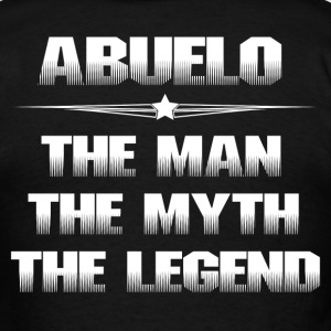 ABUELO THE MAN THE MYTH THE LEGEND T-Shirts - Men's T-Shirt