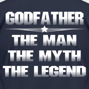 GODFATHER THE MAN THE MYTH THE LEGEND T-Shirts - Men's T-Shirt by American Apparel