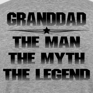 GRANDDAD THE MAN THE MYTH THE LEGEND T-Shirts - Men's Premium T-Shirt