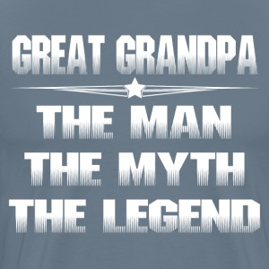 GREAT GRANDPA THE MAN THE MYTH THE LEGEND T-Shirts - Men's Premium T-Shirt