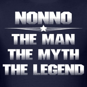 NONNO THE MAN THE MYTH THE LEGEND T-Shirts - Men's T-Shirt