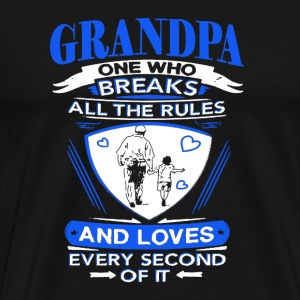 Grandpa Breaks The Rules - Men's Premium T-Shirt