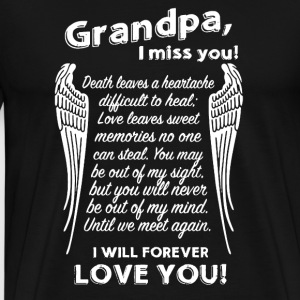 Grandpa I Miss You - Men's Premium T-Shirt