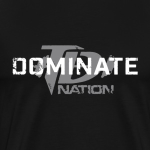TD Dominate Nation Shirt - Men's Premium T-Shirt
