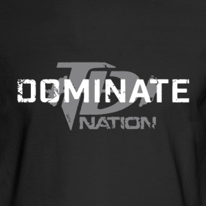 TD Dominate Nation Shirt - Men's Long Sleeve T-Shirt