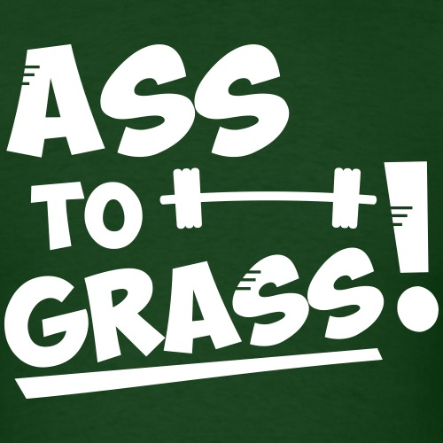 Ass to grass