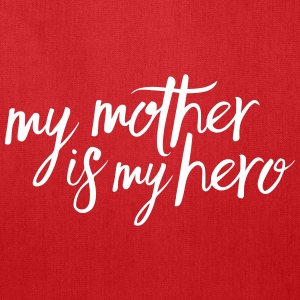 My mother is my hero Bags & backpacks - Tote Bag