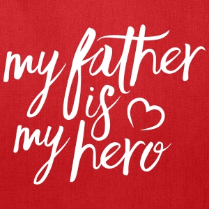 My father is my hero Bags & backpacks - Tote Bag