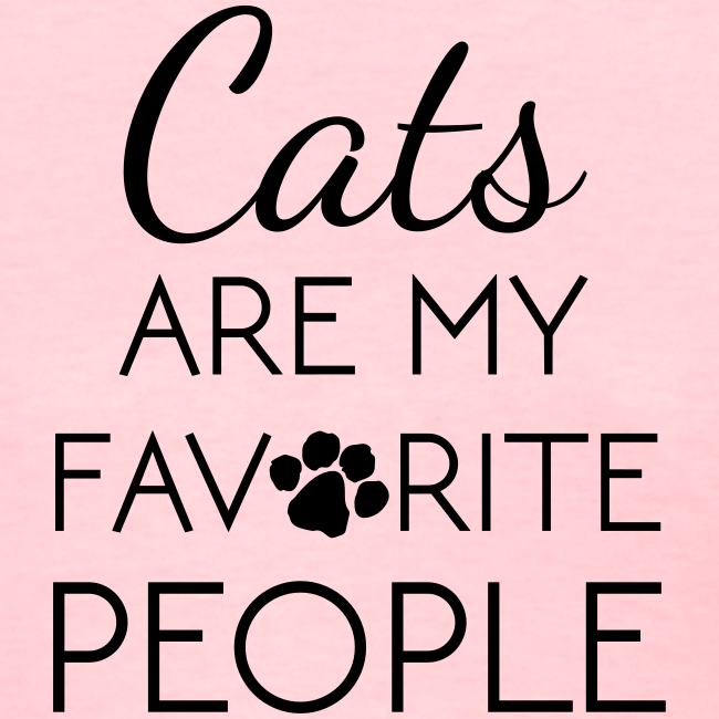 Cats are My Favorite People