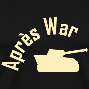 apres war T-Shirts - Men's Premium T-Shirt