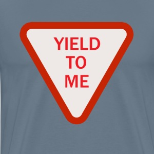 Yield To Me Red - Men's Premium T-Shirt