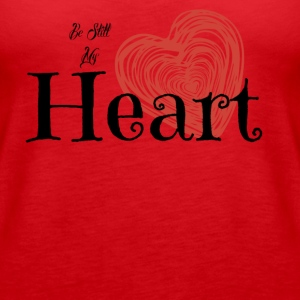 Be Still My Heart Tank - Women's Premium Tank Top