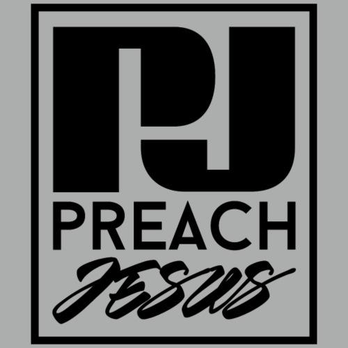 Preach Jesus (BLK)