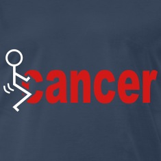 Fuck Cancer T-Shirts