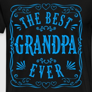 THE BEST GRANDPA EVER - Men's Premium T-Shirt