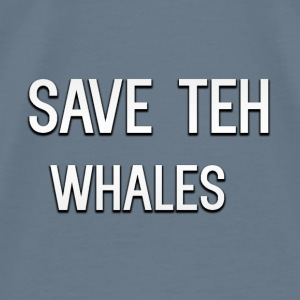Save Teh Whales - Men's Premium T-Shirt