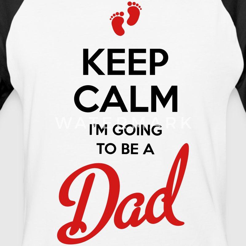 Keep Calm I'm Going to Be a Dad T-Shirt  - Baseball T-Shirt