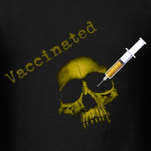 Vaccinated T-Shirts - Men's T-Shirt