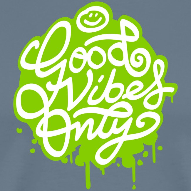 Good vibes painted