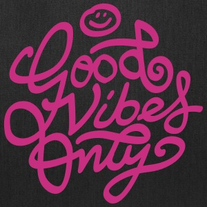 Good vibes only Bags & backpacks - Tote Bag