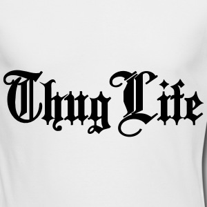 Thug Life Long Sleeve Shirts - Men's Long Sleeve T-Shirt by Next Level